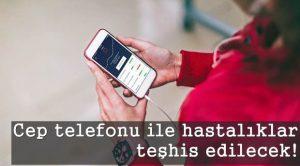 Cep Telefonu İle Sağlık Taraması Yapabileceksiniz